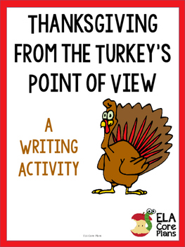 Thanksgiving Writing Activity ~Thanksgiving from the Turke