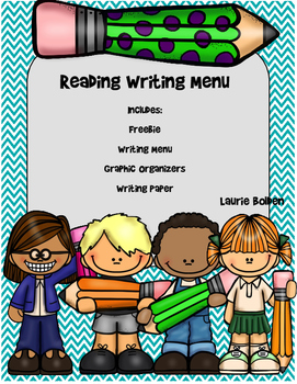 Reading Comprehension Writing Menu w/ Graphic Organizers &