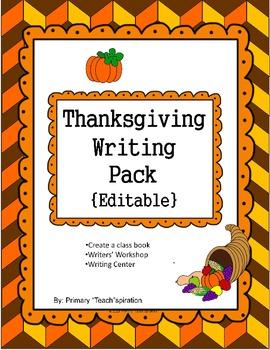 Thanksgiving Writing Pack {Editable}