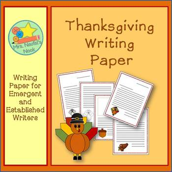 Thanksgiving Writing Paper for Emergent and Established Writers