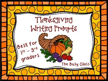 Thanksgiving Writing Prompts (1st - 3rd)