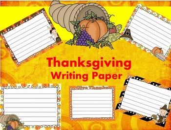 Thanksgiving Writing Papers - Set 2 - Personal & Commercial use