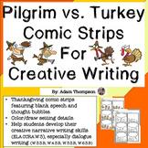 Thanksgiving Writing : Pilgrim vs. Turkey Comic Strips