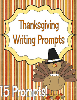Writing Prompts - Thanksgiving
