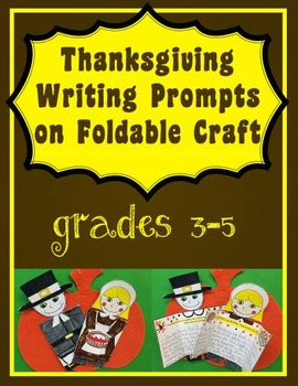Thanksgiving Writing Prompts on a Foldable Craft - Grades 3-5
