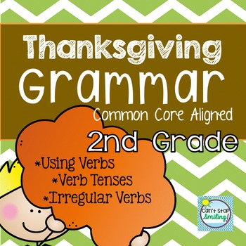 Thanksgiving and Grammar Common Core Aligned 2nd Grade