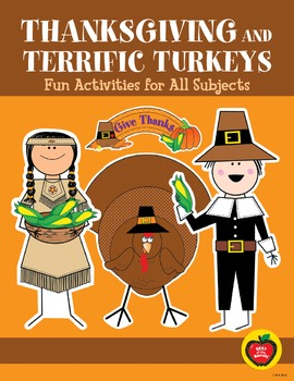Thanksgiving and Terrific Turkeys: Fun Activities for All