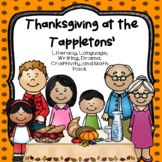 Thanksgiving at the Tappletons Literacy, Writing, Craftivi