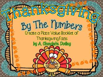 Thanksgiving by the Numbers {Create a Place Value Booklet