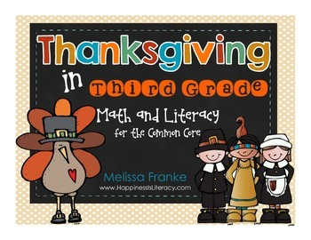 Thanksgiving in Third Grade: Math and Literacy for the Com