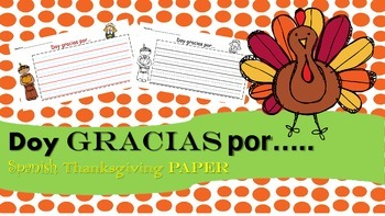 Thanksgiving paper in Spanish / Papel del dia de accion de