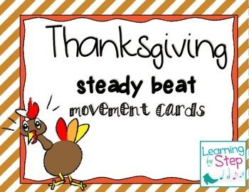 Thanksgiving steady beat movement cards