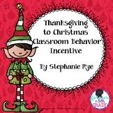 Thanksgiving to Christmas Classroom Behavior Incentive