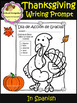 Thanksgiving writing prompts in spanish - Dia de Acción de