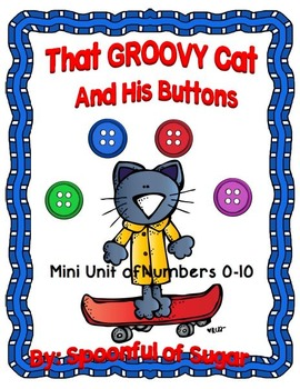 That Groovy Cat and His Buttons (Numbers 1-10 Mini-Unit)
