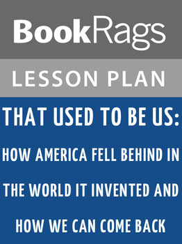 That Used to Be Us: Lesson Plans