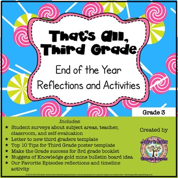 That's All, Third Grade: End of the Year Reflections and A