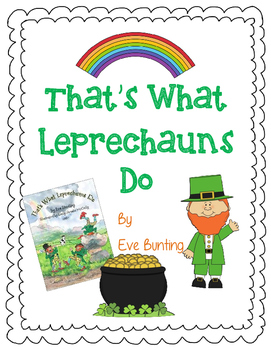 That's What Leprechauns Do by Eve Bunting-A Complete Book
