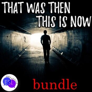 That was Then, This is Now:  BUNDLE
