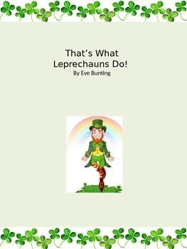 That's What Leprechauns Do
