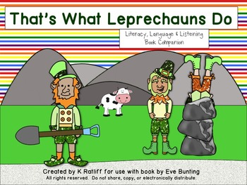 That's What Leprechauns Do:  Language, Literacy and Listen
