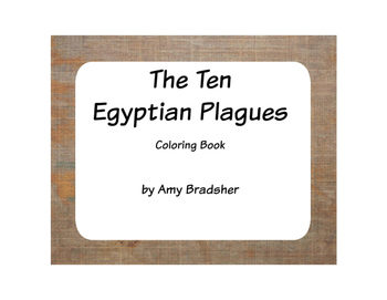The 10 Egyptian Plagues Coloring Book