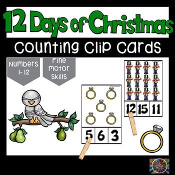 The 12 Days of Christmas Counting Clip Cards Number Recognition