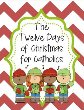 The 12 Days of Christmas for Catholics - Interactive Lap B