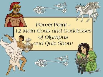 Greek Gods and Goddesses of Olympus  -Slide show and Quiz