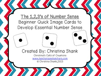 The 1,2,3's of Number Sense Quick Image Cards to Develop E