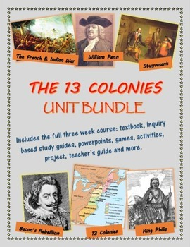 The 13 Colonies (post Jamestown and Plymouth) unit bundle,