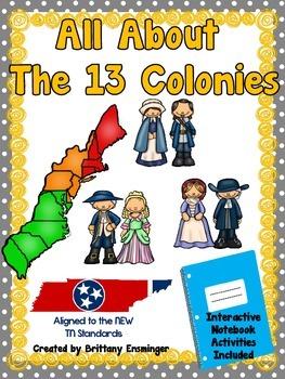 The 13 Orignial Colonies {TN 4th Grade Standards}
