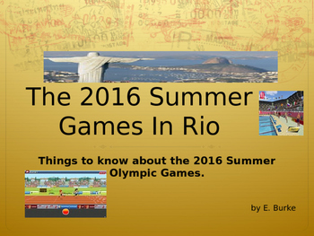 The 2016 Summer Games In Rio