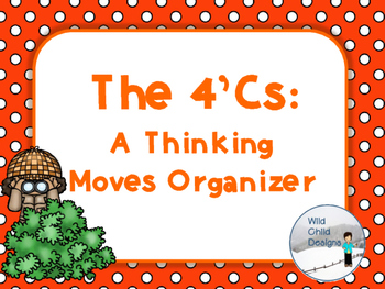 Making Thinking Visible With  4 C's: A Critical Thinking M