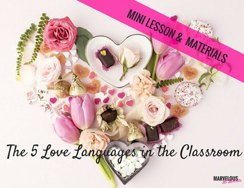 The 5 Love Languages in the Classroom: Build Your Classroo