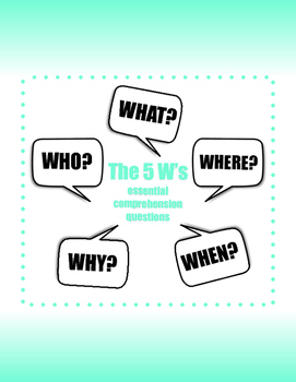 The 5 Ws - Reading Comprehension Strategy