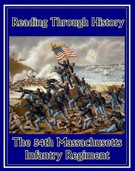 The 54th Massachusetts Infantry Regiment