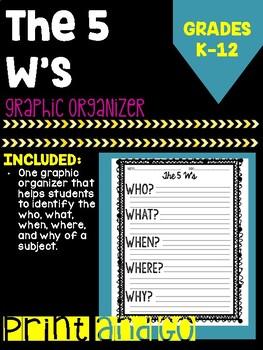 The 5W's Graphic Organizer