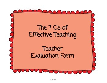 The 7 C's of Effective Teaching - Teacher Evaluation Form
