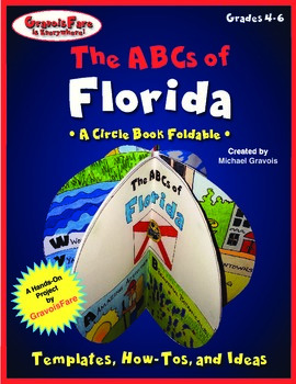 The ABCs of Florida: A Circle Book Foldable by GravoisFare