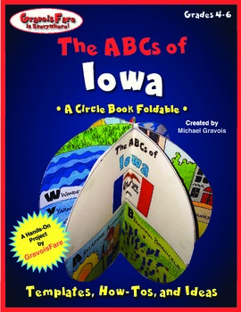 The ABCs of Iowa: A Circle Book Foldable by GravoisFare