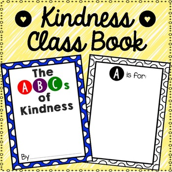 The ABCs of Kindness Class Book