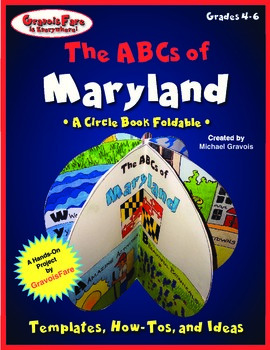The ABCs of Maryland: A Circle Book Foldable by GravoisFare