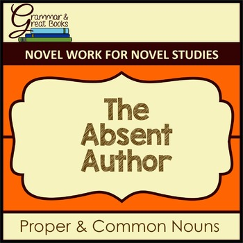 A-Z Mysteries: The Absent Author: CCSS-Aligned Novel Work