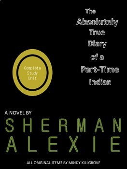 The Absolutely True Diary of a Part-Time Indian by Sherman