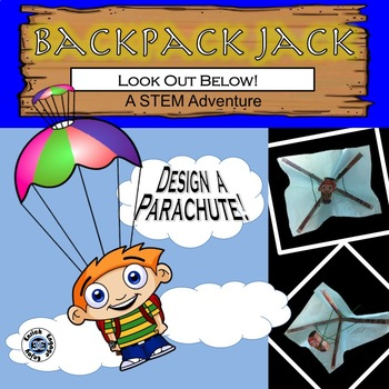 The STEM Adventures of Backpack Jack -- Look Out Below!