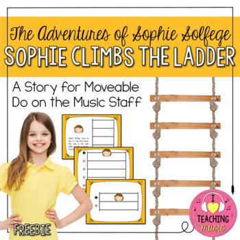 The Adventures of Sophie Solfege - Sophie Climbs the Ladde