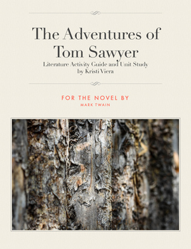 The Adventures of Tom Sawyer Literature Guide