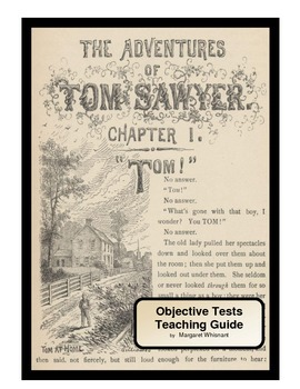 The Adventures of Tom Sawyer Objective Tests Teaching Guide