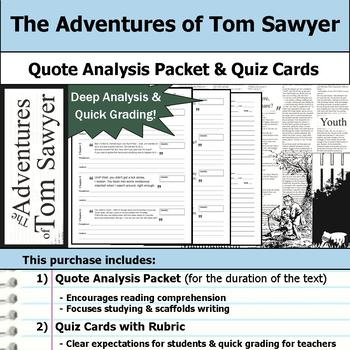 The Adventures of Tom Sawyer - Quote Analysis & Reading Quizzes